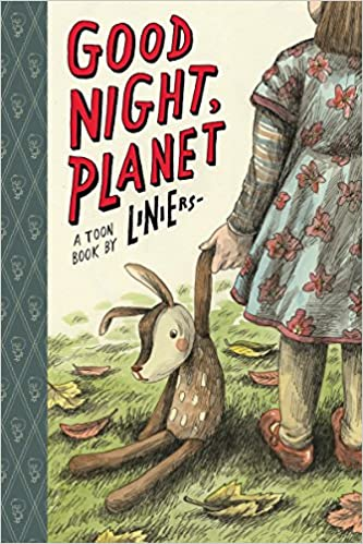 Resultado de imagen de Good Night, Planet, por Liniers (Toon Books)