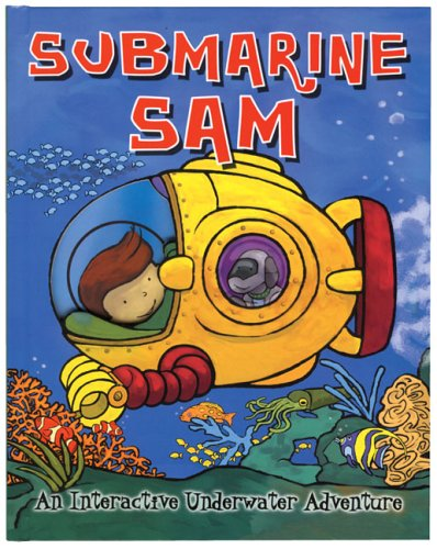 Submarine Sam (Quarto Children's Book) PDF