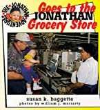 img - for Jonathan Goes to the Grocery Store (Jonathan Adventures) book / textbook / text book