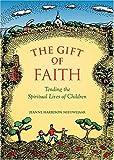 The Gift of Faith, Jeanne Harrison Nieuwejaar, 1558964436