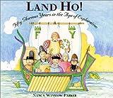 Land Ho!, Nancy Winslow Parker, 0060277599