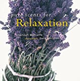 img - for Pure Scents for Relaxation book / textbook / text book