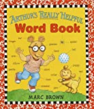 Arthur's Really Helpful Word Book, Marc Brown, 0679987355