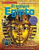 Scholastic Explora Tu Mundo: El antiguo Egipto (Ancient Egypt): (Spanish language edition of Scholastic Discover More: Ancient Egypt) (Spanish Edition)