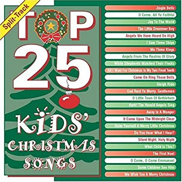 Top Christmas Songs.Top 25 Kids Christmas Songs