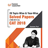 CAT 2018 28 Topic-Wise & Year-Wise Solved Papers (1990-2017)