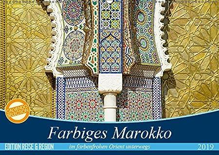 Farbiges Marokko (Wandkalender 2019 DIN A3 quer): Tauchen Sie ein in die orientalische Farbenvielfalt (Monatskalender, 14 Seiten ) (CALVENDO Orte) Thomas Wechsler 3670065466 Afrika Marrakesch