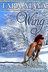 Wing - The Unfinished Song Book 5: (Epic Fantasy Magical Romance)