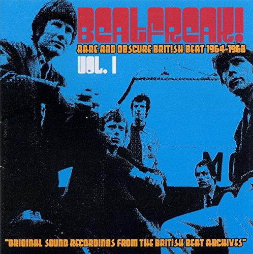 Beatfreak! Vol. 1: Rare and Obscure British Beat 1964-1968