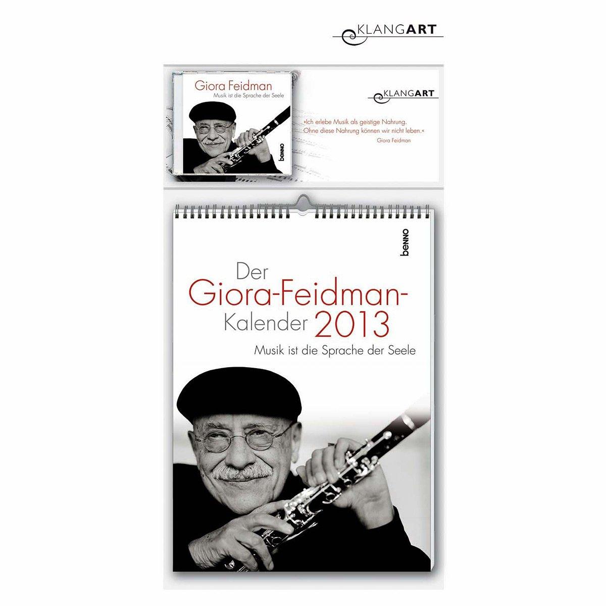Der Giora-Feidman-Kalender 2013: Musik ist die Sprache der Seele