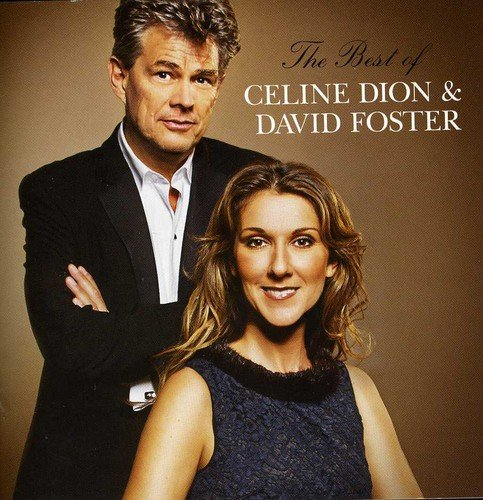 - Best of Celine Dion & David Foster