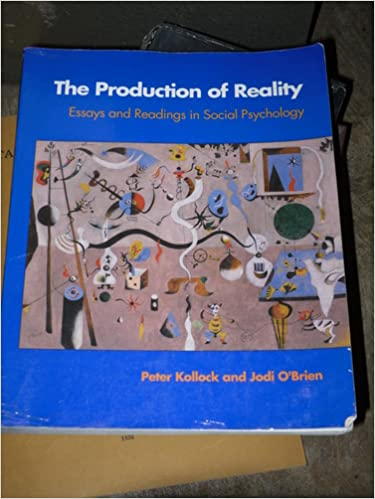 amazon com  the production of reality  essays and readings in    amazon com  the production of reality  essays and readings in social psychology book and disk  the pine forge press social science library