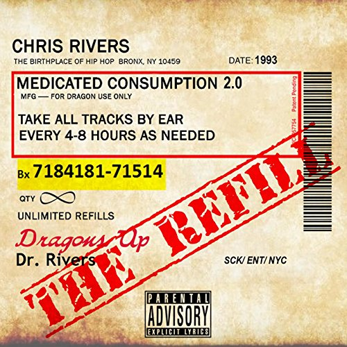 Medicated Consumption 2.0. the Refill [Explicit]
