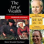 The Art of Wealth | Baron Alexander Deschauer