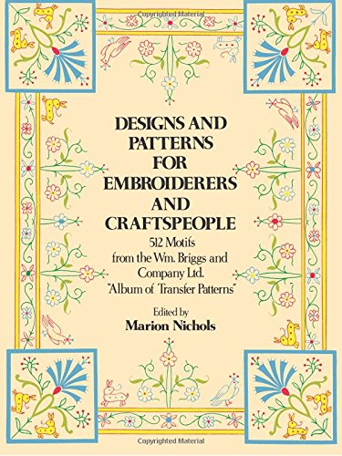 Designs and Patterns for Embroiderers and Craftsmen (Dover Pictorial Archive) por Briggs William & Co.Ltd.,Marion Nichols