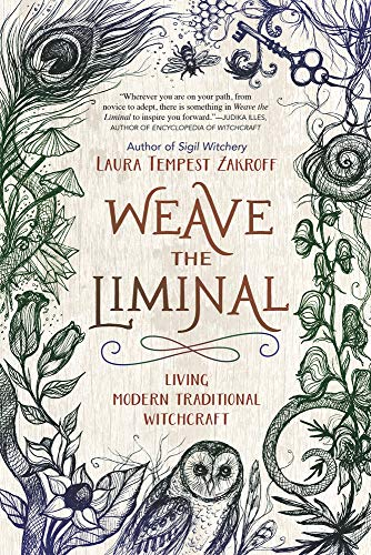 Weave the Liminal: Living Modern Traditional Witchcraft (Amazon Elements Fresh)