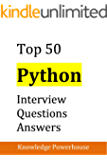 Top 50 Python Interview Questions and Answers