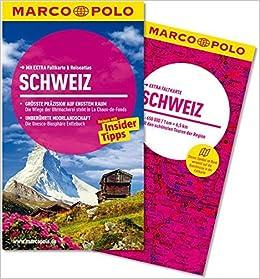MARCO POLO Reisef??hrer Schweiz: Reisen mit Insider-Tipps. Mit EXTRA Faltkarte & Reiseatlas by Rainer Stiller (2013-09-06)
