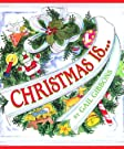 Christmas Is..., by Gail Gibbons