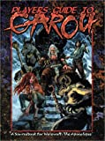 Players Guide to the Garou (Werewolf the Apocalypse)