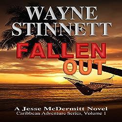 Fallen Out: A Jesse McDermitt Novel (Caribbean Adventure Series, Volume 1)