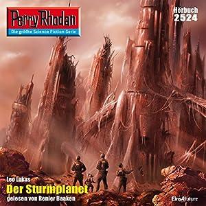 Der Sturmplanet (Perry Rhodan 2524) Hörbuch