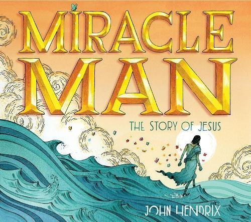 Miracle Man: The Story of - Miracle For Men