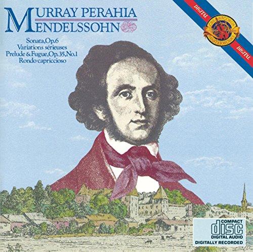 mendelssohn-piano-sonata-op-6-variations-serieuses-prelude-and-fugue-op-35-no-1-rondo-capriccioso