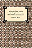 A Philosophical Inquiry into the Origin of Our Ideas of the Sublime and Beautiful, Edmund Burke, 1420933698
