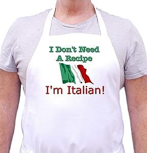 I Don't Need A Recipe - I'm Italian Apron Cute Chef Aprons