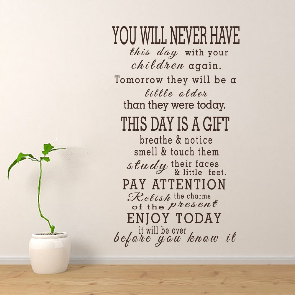 Amazon you will never have this day with your children again amazon you will never have this day with your children again family wall decal quotes home vinyl wall art dark grayxs home kitchen amipublicfo Gallery