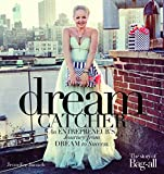 Dreamcatcher: An Entrepreneur's Journey from Dream to Success