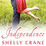 Independence: Significance Series, Book 4 | Shelly Crane
