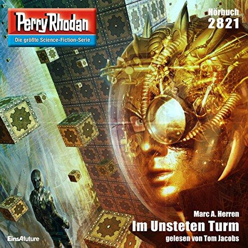 Im Unsteten Turm: Perry Rhodan 2821 (Marc Jacobs Herren)