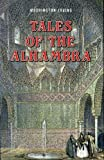 img - for Tales of the Alhambra by Washington Irving (1987-05-04) book / textbook / text book