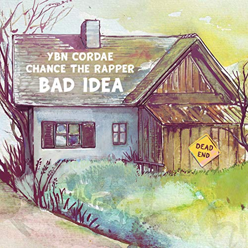 Bad Idea (feat. Chance the Rapper) [Clean]