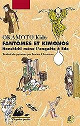 Fantômes et kimonos: Hanshichi mène l'enquête à Edo