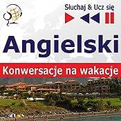 Angielski - Konwersacje na wakacje (Sluchaj & Ucz sie) | Dorota Guzik