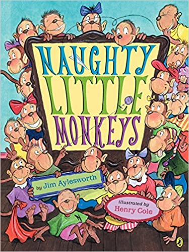 Naughty Little Monkeys: Amazon.es: Jim Aylesworth, Henry ...