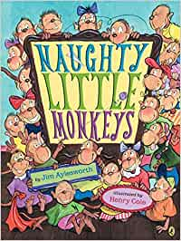 Naughty Little Monkeys: Amazon.es: Jim Aylesworth, Henry ...