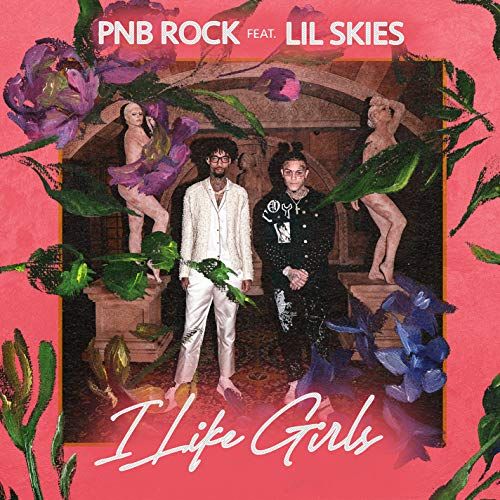 I Like Girls (feat. Lil Skies) [Explicit]