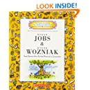 Steve Jobs & Steve Wozniak: Geek Heroes Who Put the Personal in Computers (Getting to Know the World's Greatest Inventors & Scientists)