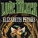 The Love Talker Audiobook by Elizabeth Peters Narrated by Grace Conlin