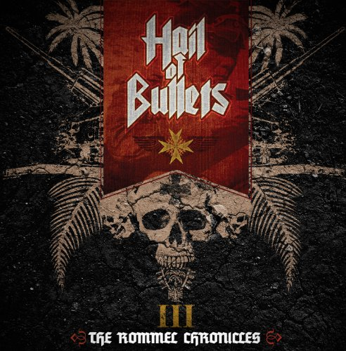 Hail of Bullets: III the Rommel Chronicles (Audio CD)
