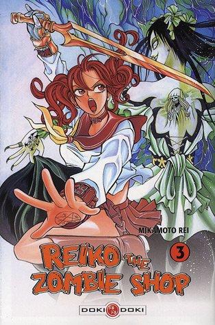 Reiko: The Zombie Shop, Vol. 3