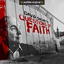 David Suchet's Questions of Faith: An Audible Original Radio/TV Program by David Suchet Narrated by David Suchet
