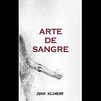 Arte de Sangre (Spanish Edition)