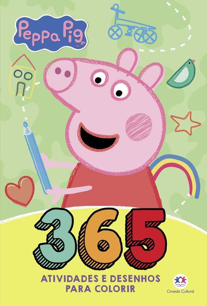 Peppa Pig 365 Atividades E Desenhos Para Colorir Em Portugues