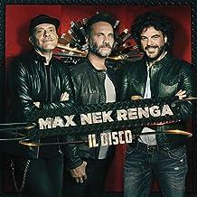 Max Nek Renga: Il Disco