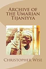 Archive of the Umarian Tijaniyya Paperback